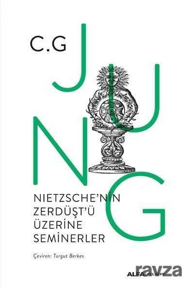 Nıetzsche'nin Zerdüşt'ü Üzerine Seminerler 1934-1939