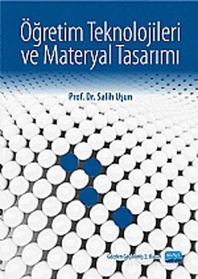 Öğretim Teknolojileri ve Materyal Tasarımı / Salih Uşun