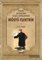 Berikan Yayınevi - Osmanlı Matbuatının Yasaklı Sayfalarından Mösyö Elektrik