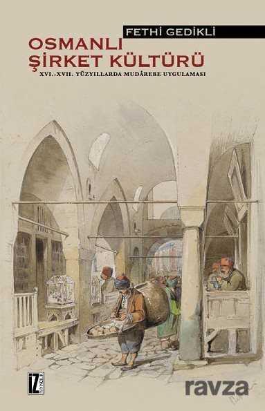 İz Yayıncılık - Osmanlı Şirket Kültürü