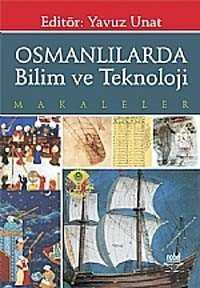 Nobel Yayın Dağıtım - Osmanlılarda Bilim ve Teknoloji Makaleler