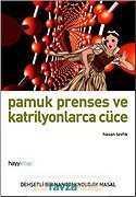 Hayy Kitap - Pamuk Prenses ve Katrilyonlarca Cüce