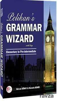 Pelikan Tıp Teknik Yayınları - Pelikan 's Grammar Wizard 1 With Key Elementary to Pre-intermediate