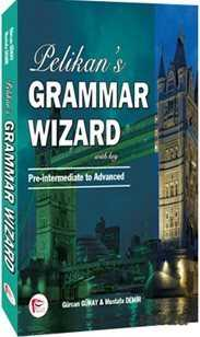 Pelikan Tıp Teknik Yayınları - Pelikan's Grammar Wizard 2 With Key Pre-intermediate to Advanced
