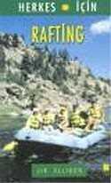 Rafting / Herkes İçin