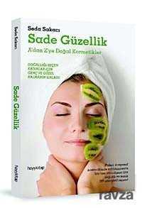 Hayy Kitap - Sade Güzellik A'dan Z'ye Doğal Kozmetikler