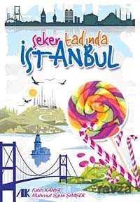Akademik Kitaplar - Şeker Tadında İstanbul