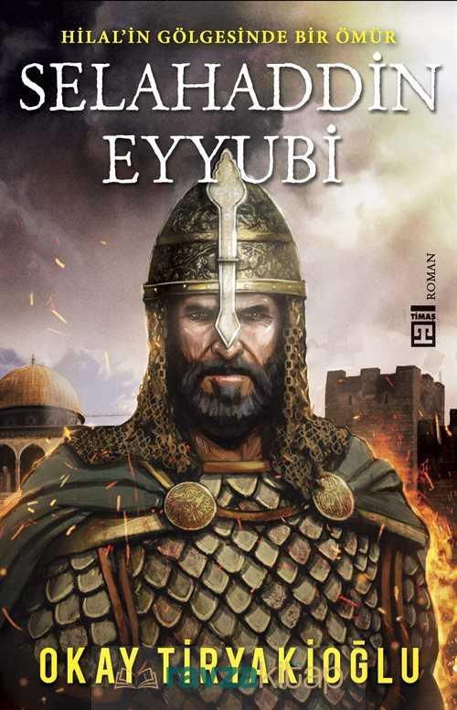 Timaş Yayınları - Selahaddin Eyyubi (İmzalı)