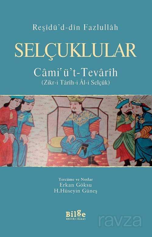 Selçuklular / Cami'ü't-Tevarih