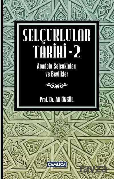 Çamlıca Basım Yayın - Selçuklular Tarihi -2