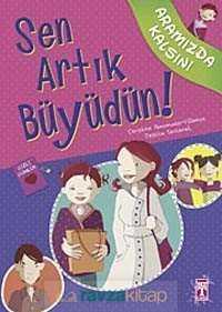 Timaş Yayınları (Kelepir) - Sen Artık Büyüdün! / Aramızda Kalsın
