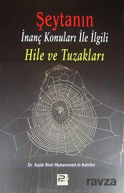 Karınca Kitap - Şeytanın İnanç Konuları ile İlgili Hile ve Tuzakları
