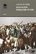 İmge Kitabevi Yayınları - Sosyalizm Kemalizm ve Din