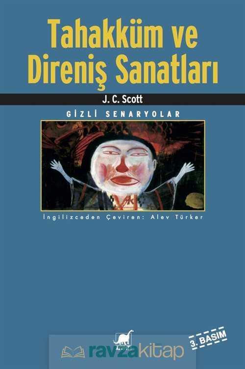 Ayrıntı Yayınları - Tahakküm ve Direniş Sanatları / Gizli Senaryolar