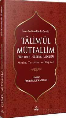 Ta'limü'l Müteallim Öğretmen-Öğrenci İlişkileri Ciltli (Türkçe-Arapça)