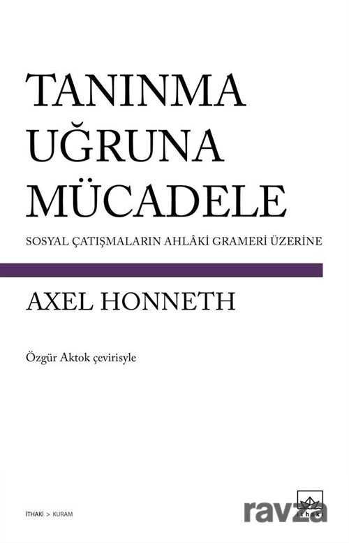 İthaki Yayınları - Tanınma Uğruna Mücadele