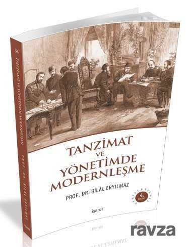 İşaret Yayınları - Tanzimat ve Yönetimde Modernleşme