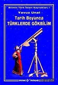 Kaynak Yayınları - Tarih Boyunca Türklerde Gökbilim