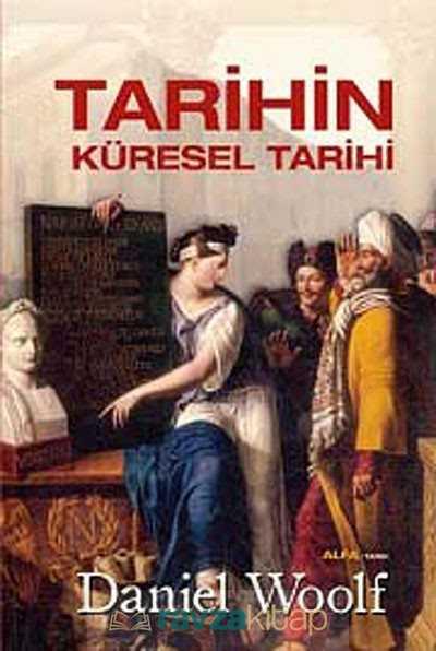 Alfa Yayınları - Tarihin Küresel Tarihi