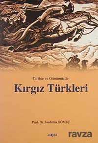 Akçağ Yayınları - Tarihte ve Günümüzde Kırgız Türkleri