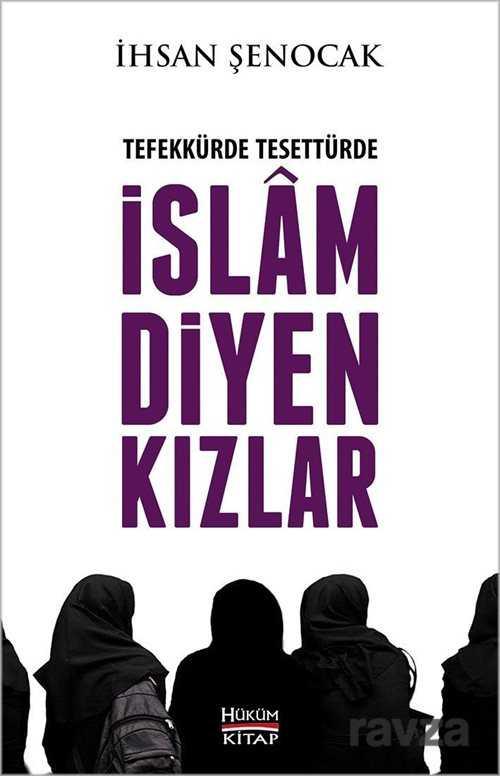 Tefekkürde Tesettürde Islam Diyen Kizlar