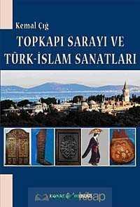 Kaynak Yayınları - Topkapı Sarayı ve Türk-İslam Sanatları