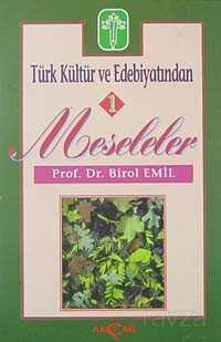 Türk Kültür ve Edebiyatından 1/ Meseleler