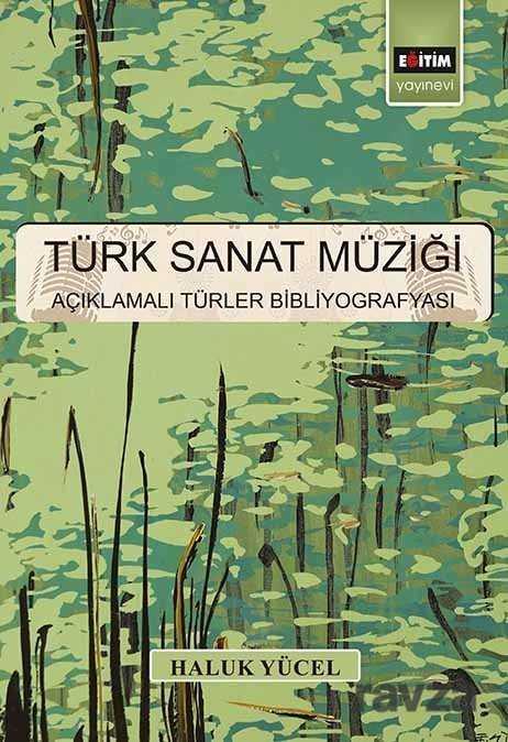 Eğitim Kitabevi - Türk Sanat Müziği