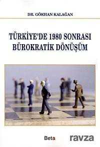 Beta Basım Yayım - Türkiye'de 1980 Sonrası Bürokratik Dönüşüm