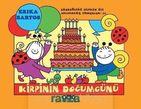 Yapı Kredi Yayınları - Uğurböceği Sevecen ile Salyangoz Tomurcuk 20 / Kirpinin Doğum Günü