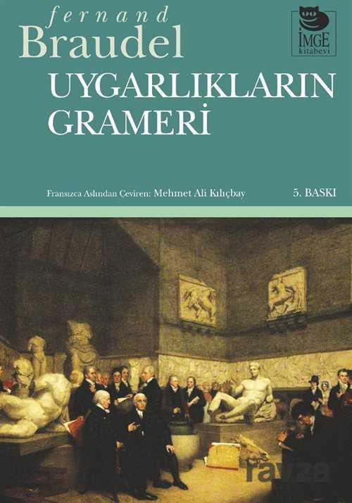 İmge Kitabevi Yayınları - Uygarlıkların Grameri