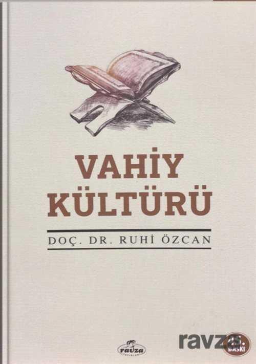 Ravza Yayınları - Vahiy Kültürü