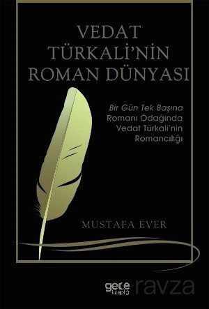 Vedat Türkali'nin Roman Dünyasi