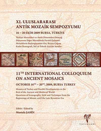 XI. Uluslararası Antik Mozaik Sempozyumu