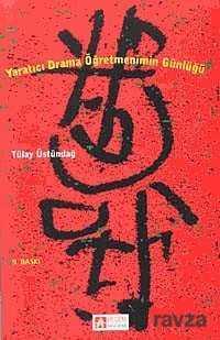 Pegem Akademi Yayıncılık - Yaratıcı Drama / Öğretmenimin Günlüğü