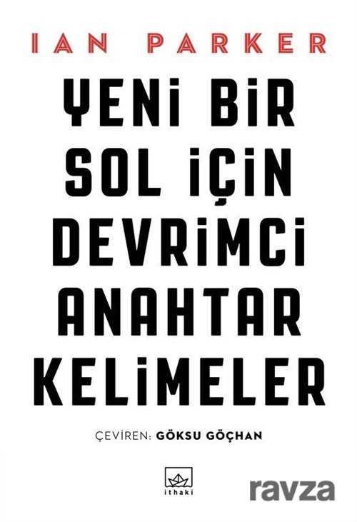 İthaki Yayınları - Yeni Bir Sol İçin Devrimci Anahtar Kelimeler
