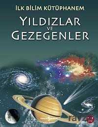 İş Bankası Yayınları - Yıldızlar ve Gezegenler / İlk Bilim Kütüphanem