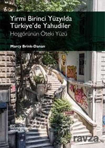 Koç Üniversitesi Yayınları - Yirmi Birinci Yüzyılda Türkiye'de Yahudiler